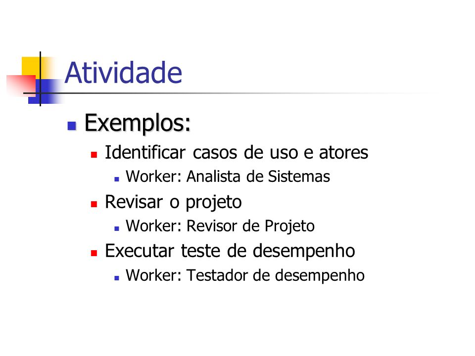 Atividade Exemplos: Identificar casos de uso e atores