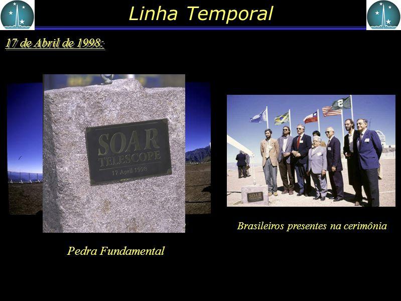 Linha Temporal 17 de Abril de 1998: Pedra Fundamental