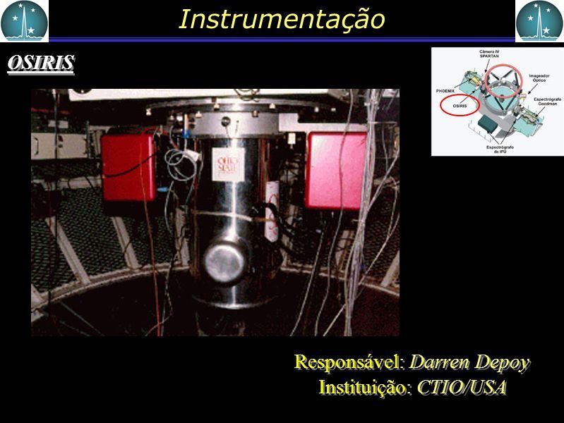 Responsável: Darren Depoy Instituição: CTIO/USA