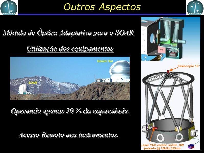 Outros Aspectos Módulo de Óptica Adaptativa para o SOAR
