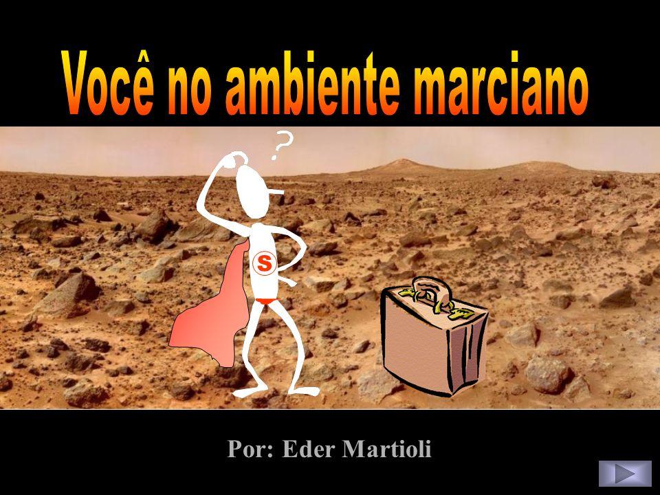 Você no ambiente marciano