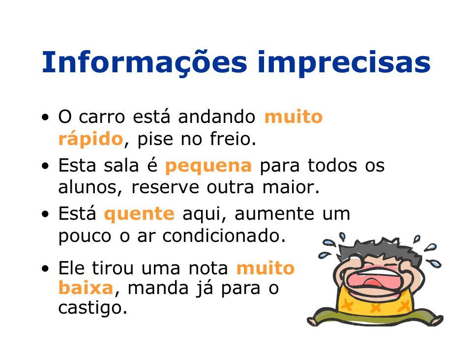 Informações imprecisas