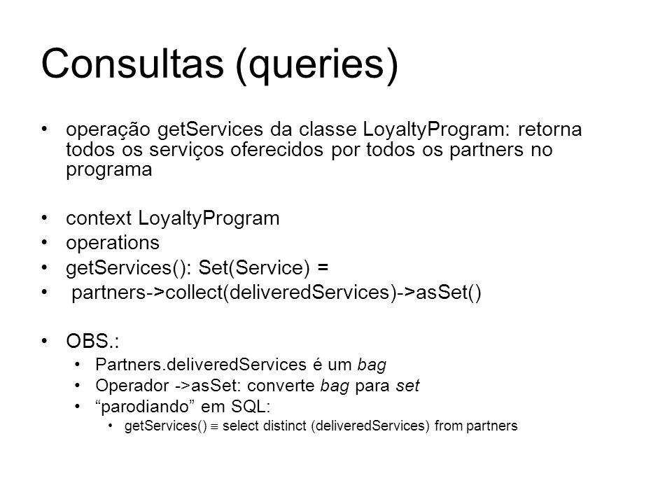 Consultas (queries)operação getServices da classe LoyaltyProgram: retorna todos os serviços oferecidos por todos os partners no programa.