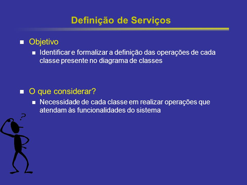 Definição de Serviços Objetivo O que considerar