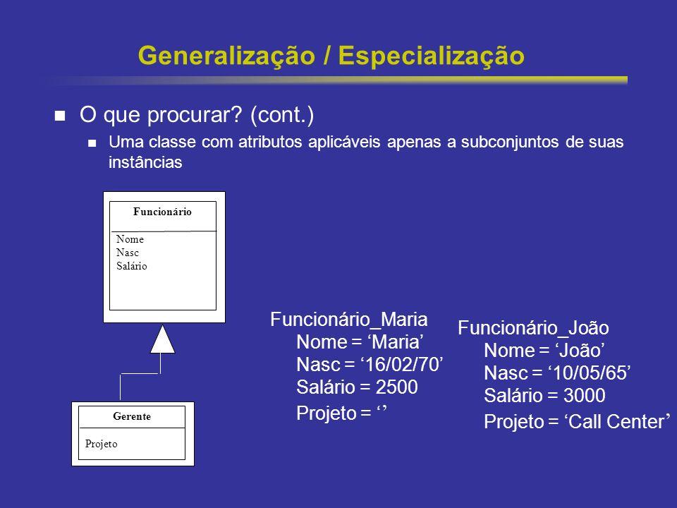 Generalização / Especialização