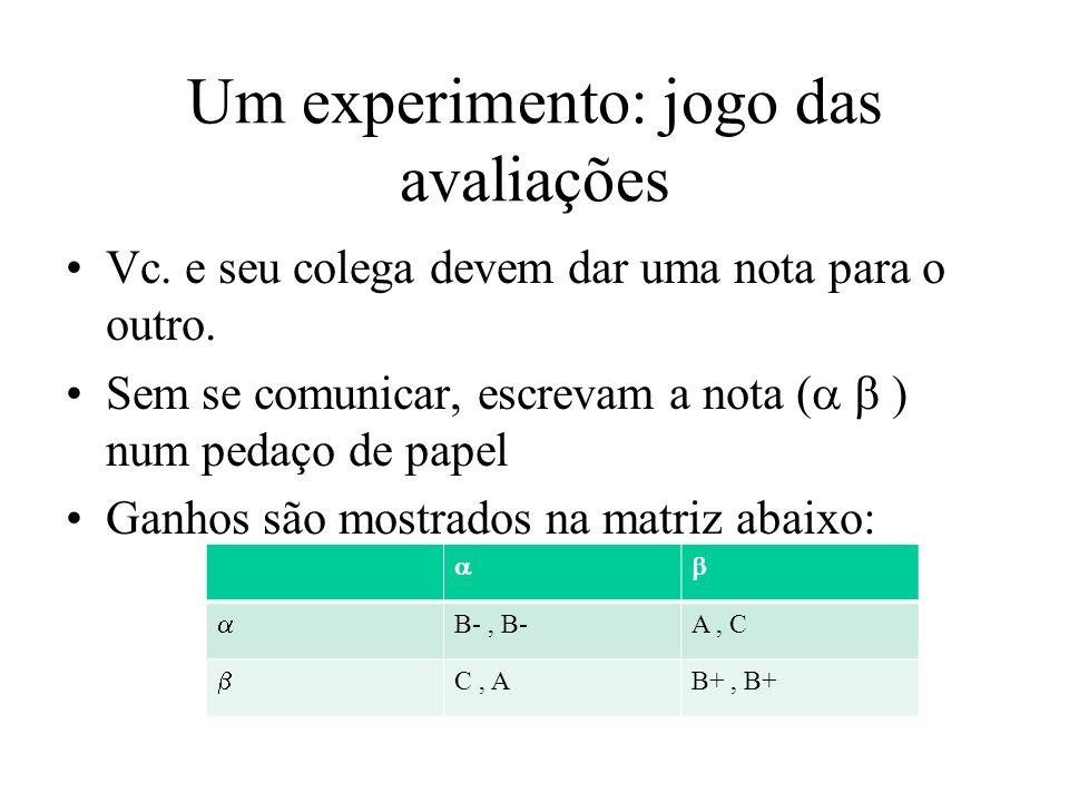 Um experimento: jogo das avaliações