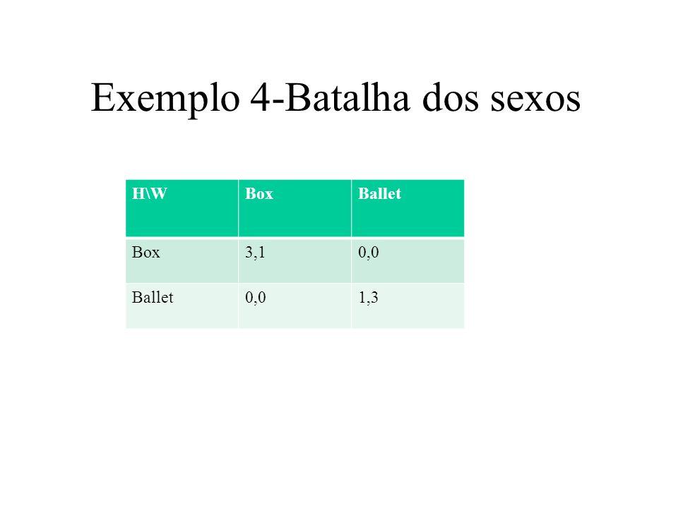 Exemplo 4-Batalha dos sexos