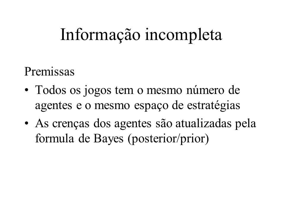 Informação incompleta