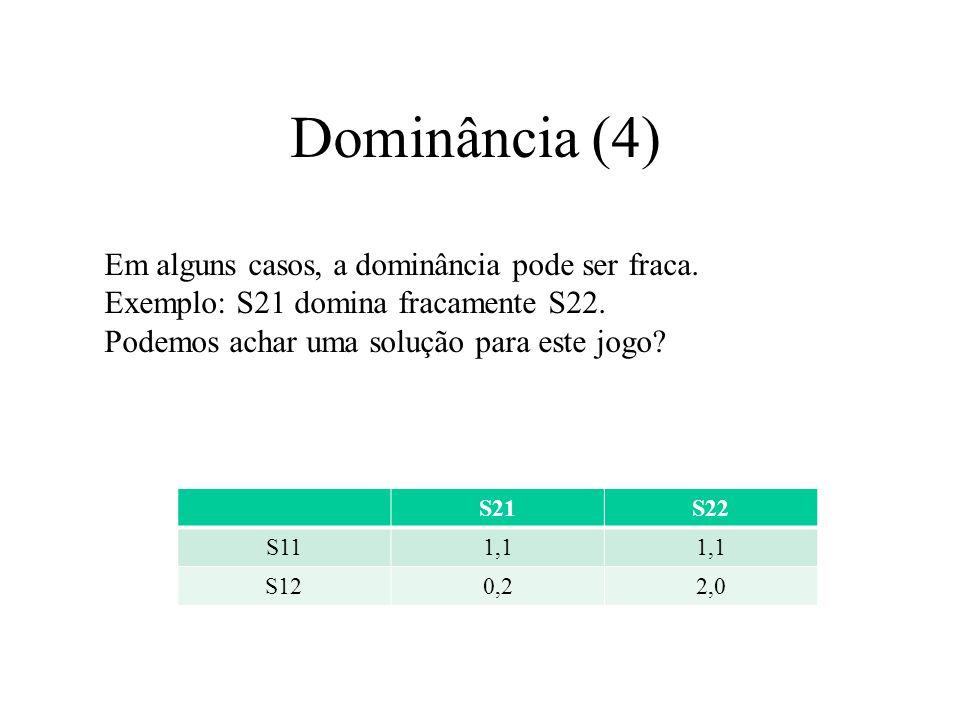 Dominância (4) Em alguns casos, a dominância pode ser fraca.