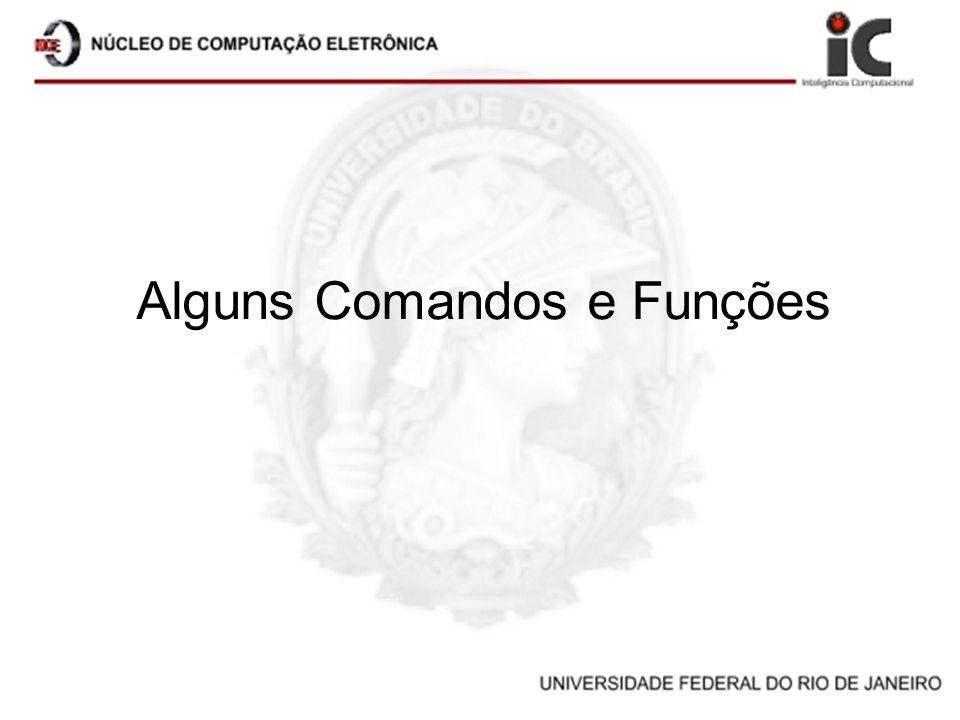 Alguns Comandos e Funções