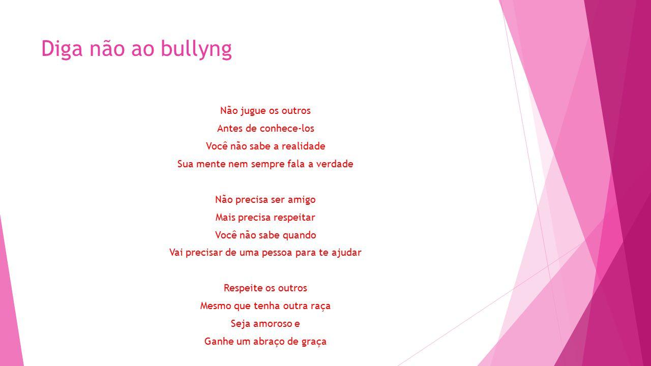 Diga não ao bullyng