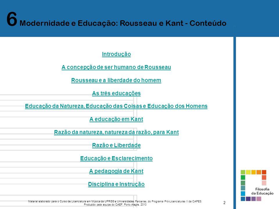 6 Modernidade e Educação: Rousseau e Kant - Conteúdo