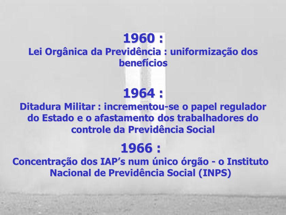 Lei Orgânica da Previdência : uniformização dos benefícios
