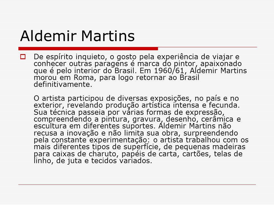 Favoritos Aldemir Martins O artista plástico Aldemir Martins nasceu em  VT92