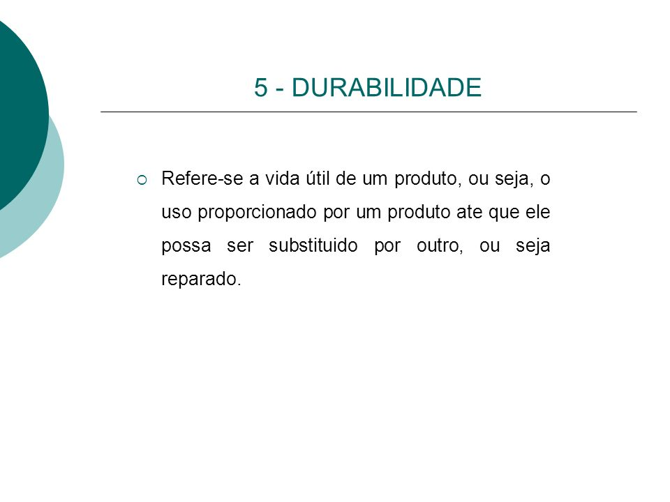 5 - DURABILIDADE