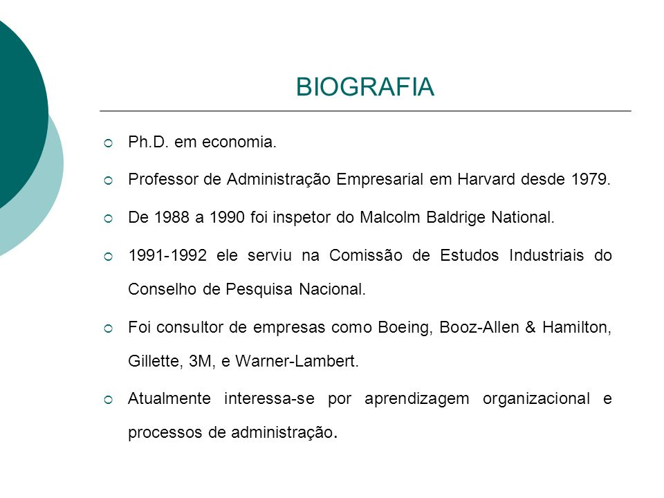 BIOGRAFIA Ph.D. em economia.