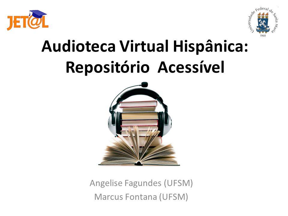 Audioteca Virtual Hispânica: Repositório Acessível