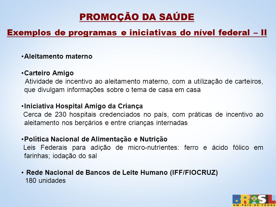 Exemplos de programas e iniciativas do nível federal – II