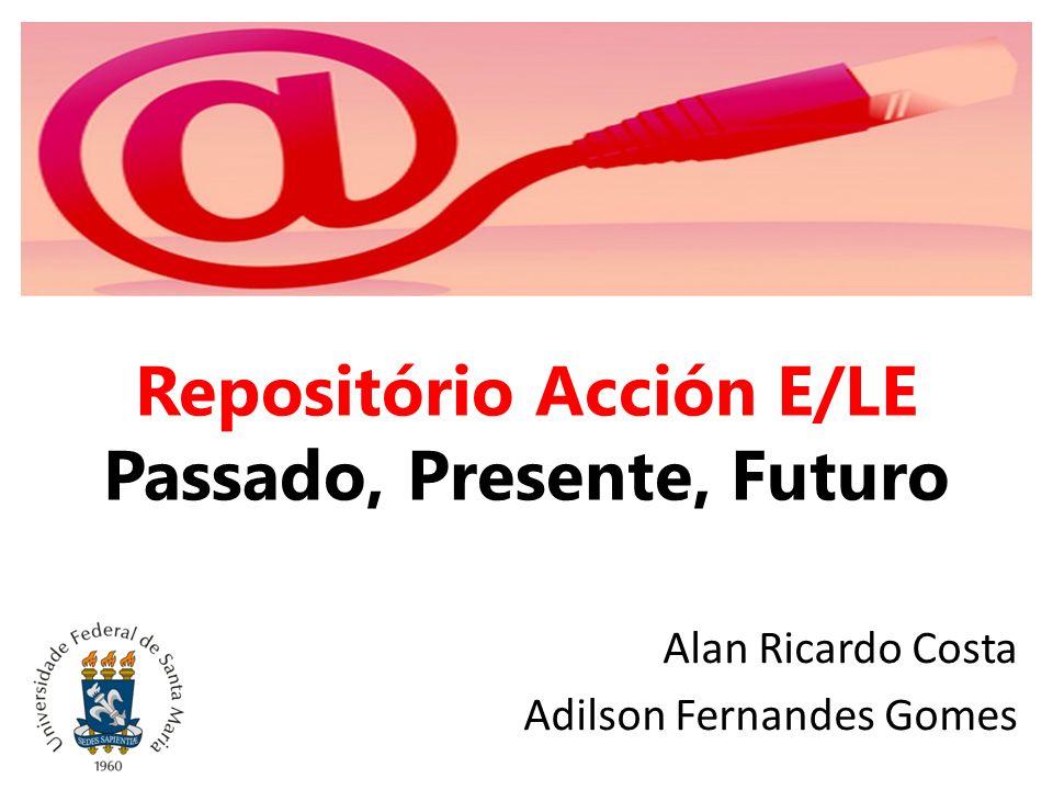 Repositório Acción E/LE Passado, Presente, Futuro