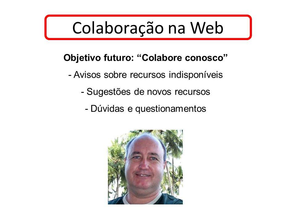 Objetivo futuro: Colabore conosco
