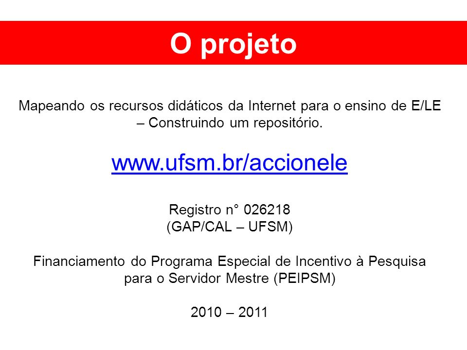 O projeto www.ufsm.br/accionele