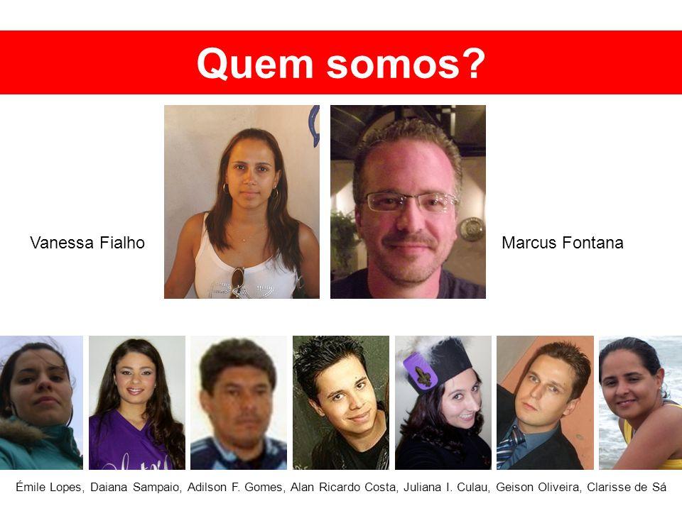 Quem somos Vanessa Fialho Marcus Fontana