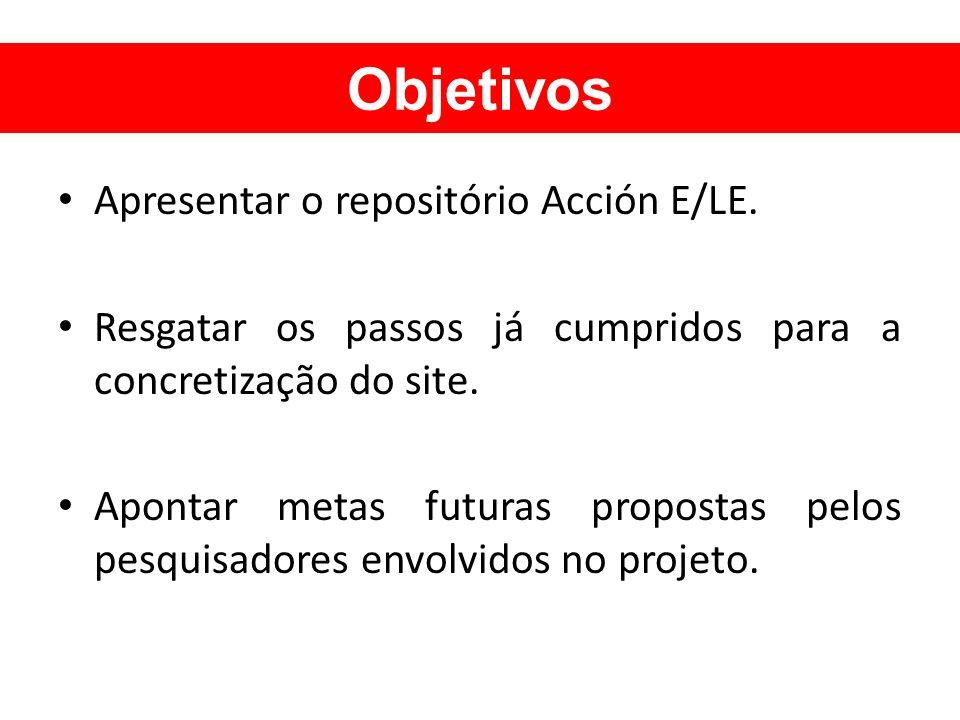 Objetivos Apresentar o repositório Acción E/LE.