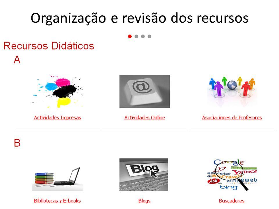 Organização e revisão dos recursos