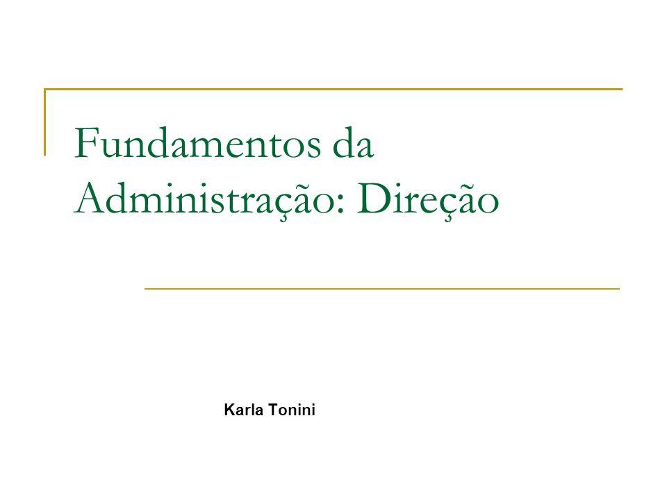 Fundamentos da Administração: Direção