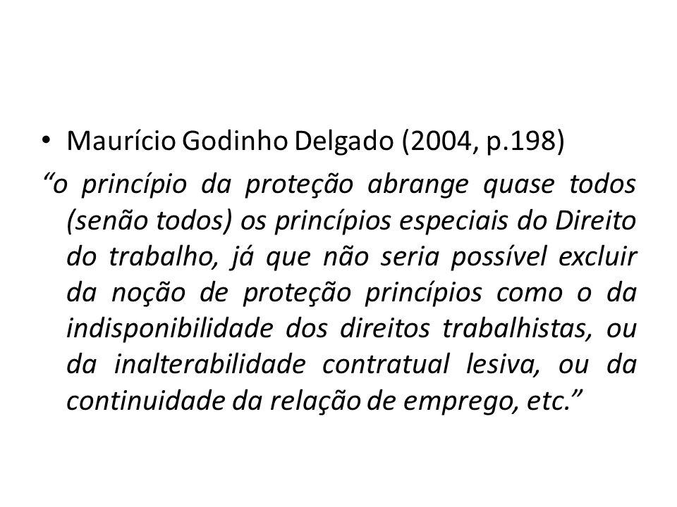 Maurício Godinho Delgado (2004, p.198)