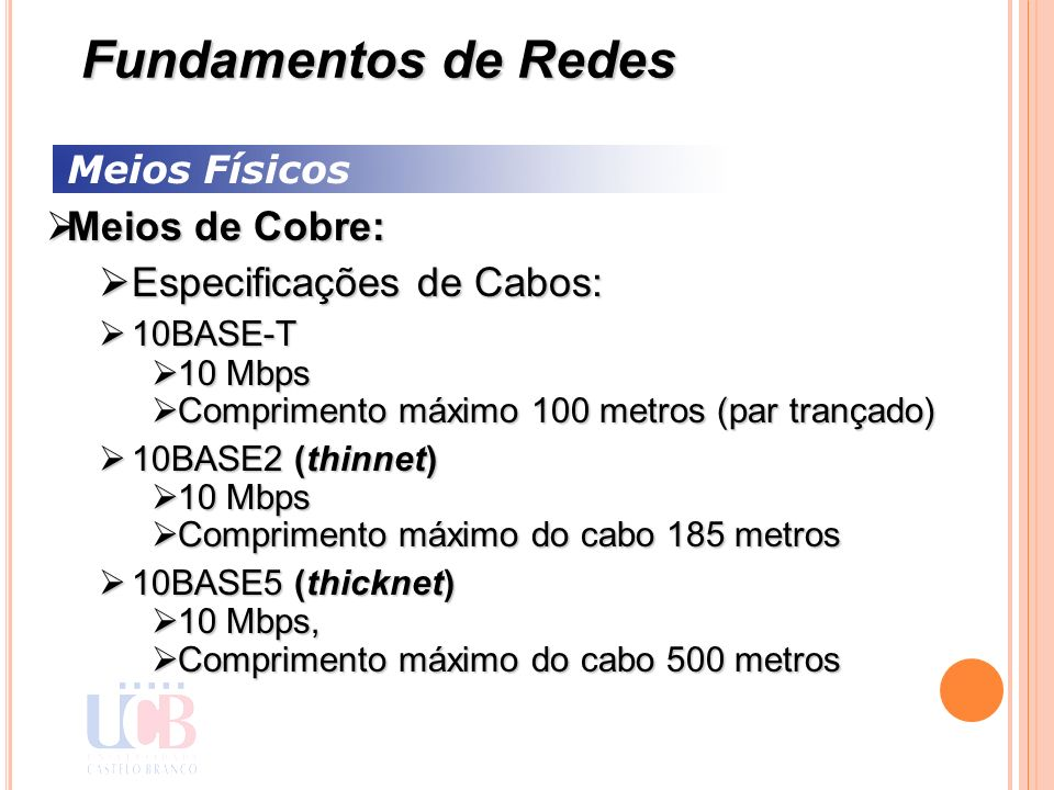 Fundamentos de Redes Meios de Cobre: Especificações de Cabos: