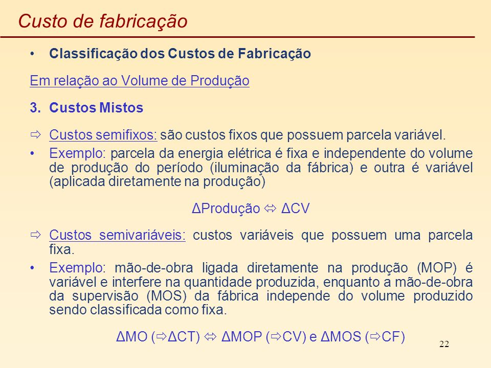 ΔMO (ΔCT)  ΔMOP (CV) e ΔMOS (CF)