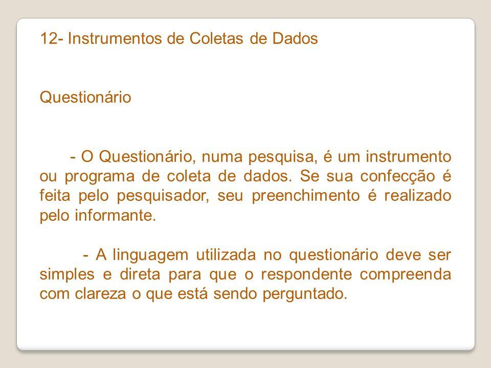 12- Instrumentos de Coletas de Dados