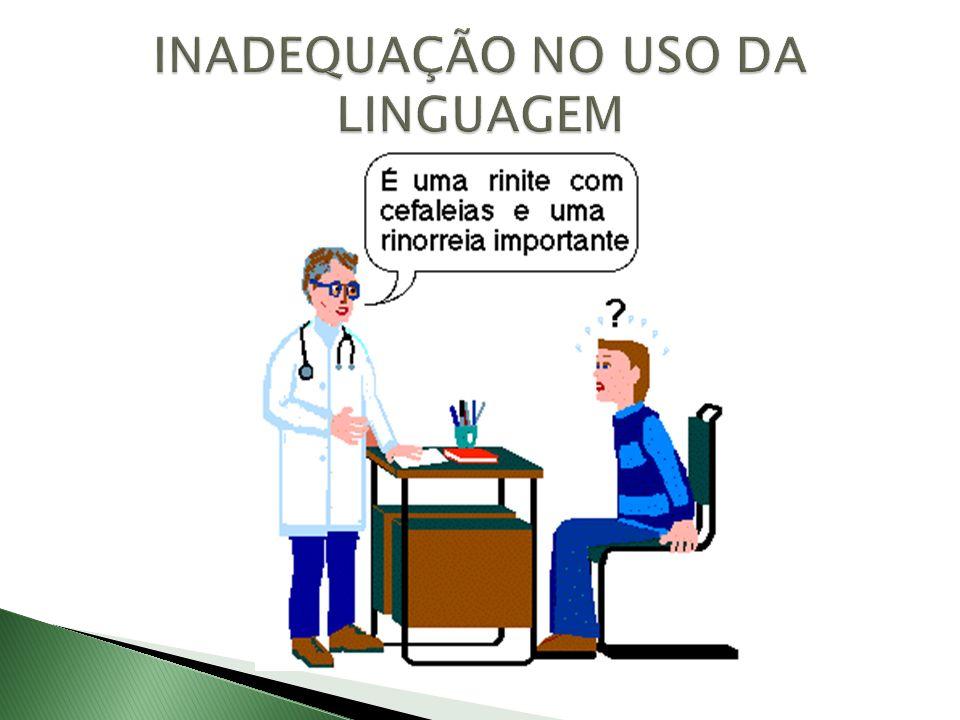 INADEQUAÇÃO NO USO DA LINGUAGEM