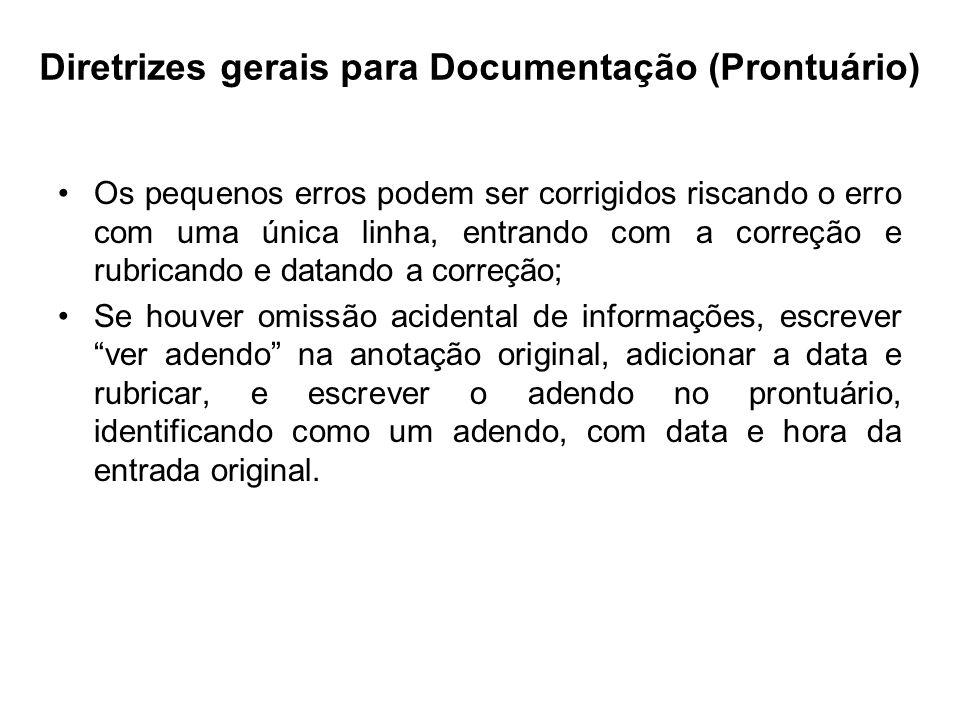 Diretrizes gerais para Documentação (Prontuário)