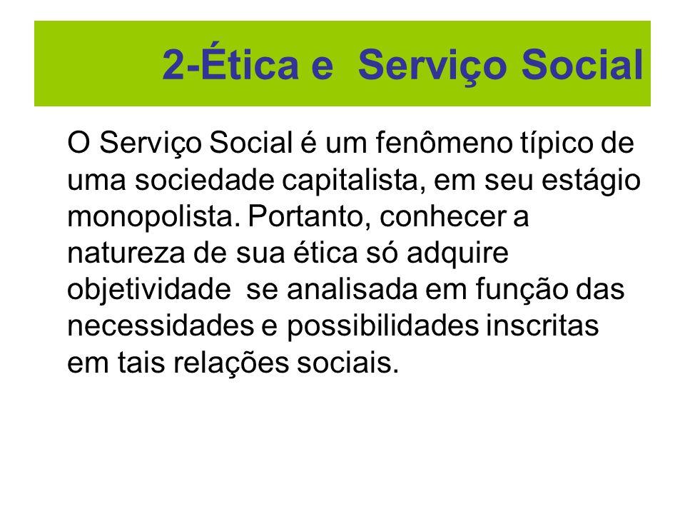 2-Ética e Serviço Social