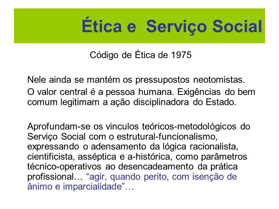 Ética e Serviço Social Código de Ética de 1975