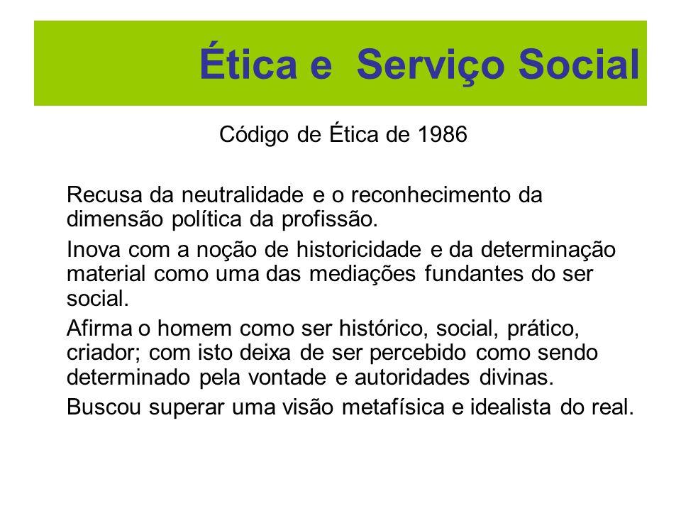 Ética e Serviço Social Código de Ética de 1986