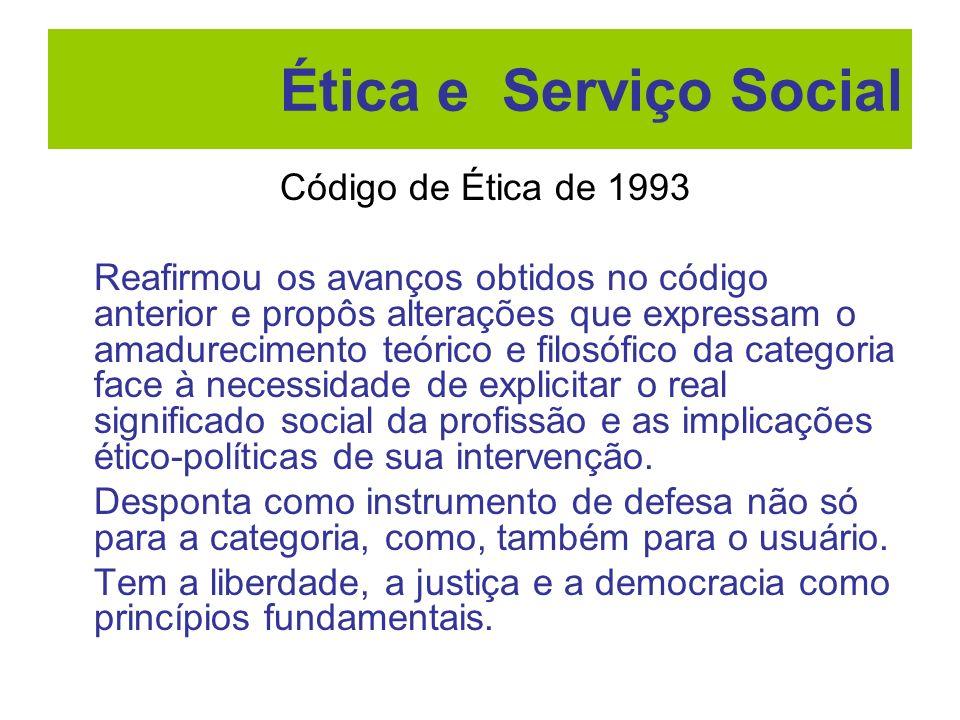 Ética e Serviço Social Código de Ética de 1993