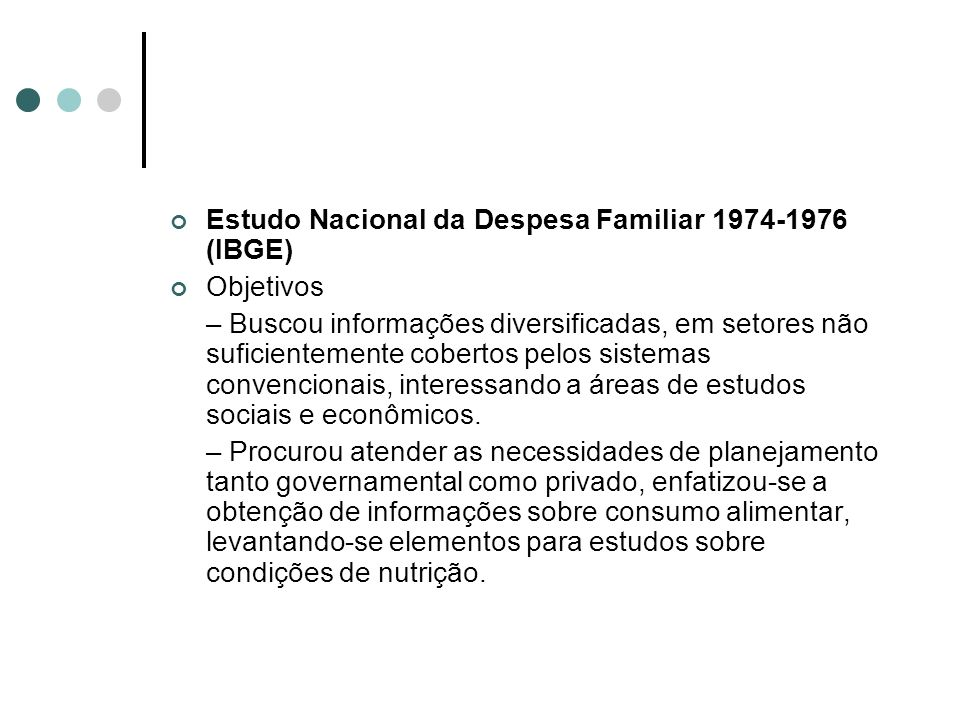 Estudo Nacional da Despesa Familiar 1974-1976 (IBGE)
