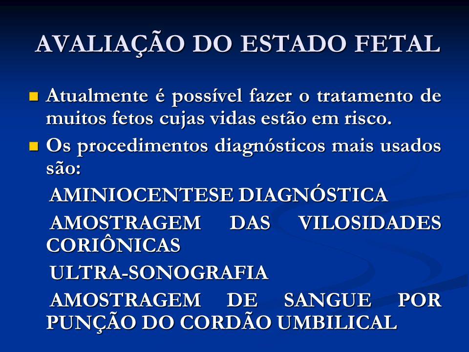 AVALIAÇÃO DO ESTADO FETAL