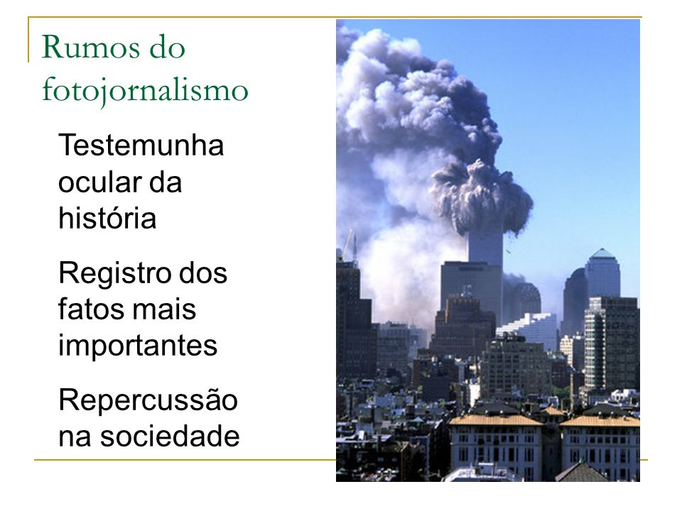 Rumos do fotojornalismo
