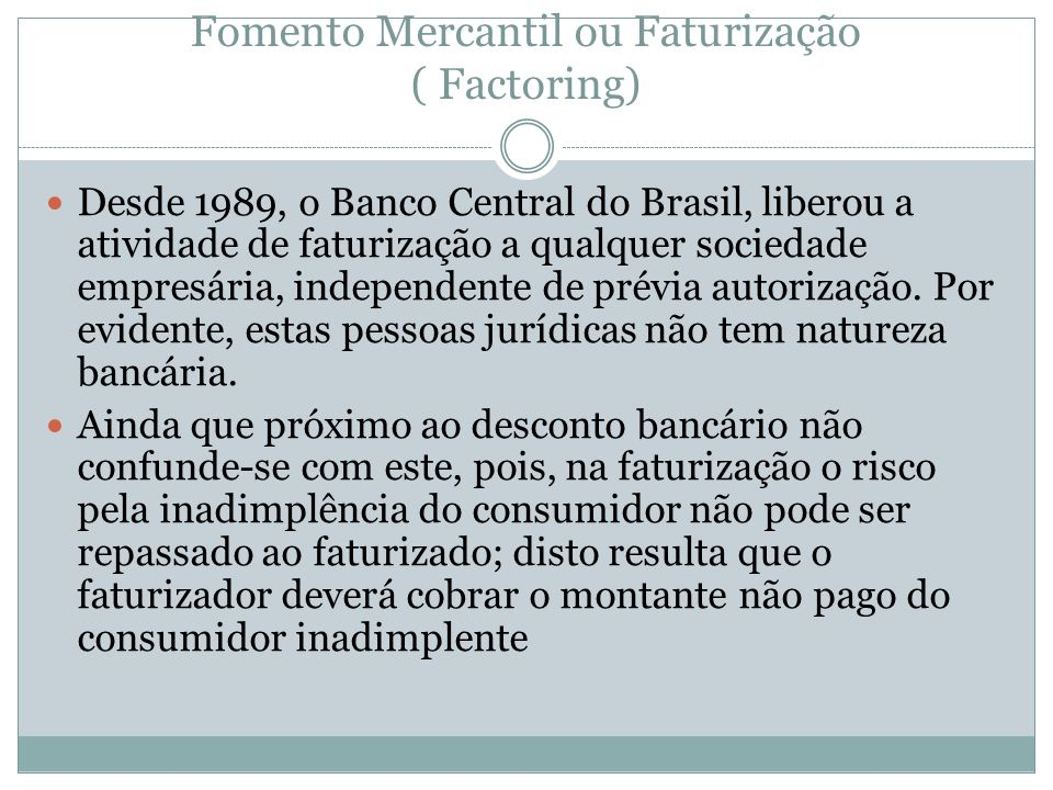 Fomento Mercantil ou Faturização ( Factoring)