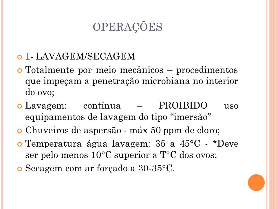OPERAÇÕES 1- LAVAGEM/SECAGEM