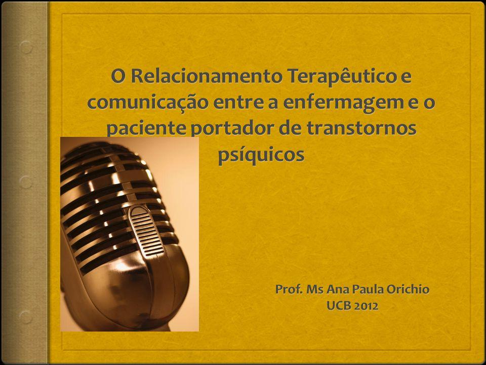 Prof. Ms Ana Paula Orichio UCB 2012