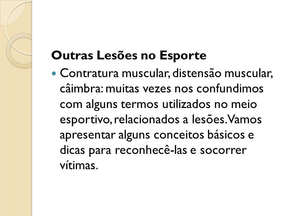 Outras Lesões no Esporte