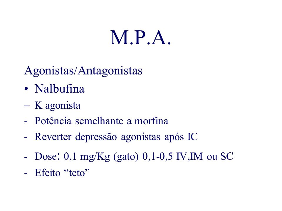M.P.A. Agonistas/Antagonistas Nalbufina K agonista