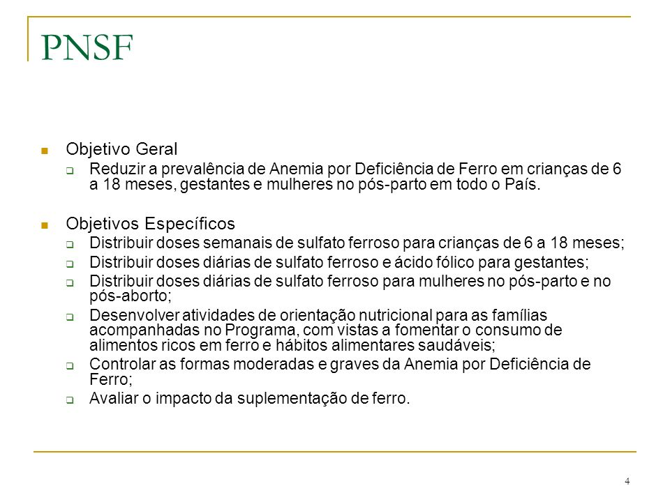PNSF Objetivo Geral Objetivos Específicos