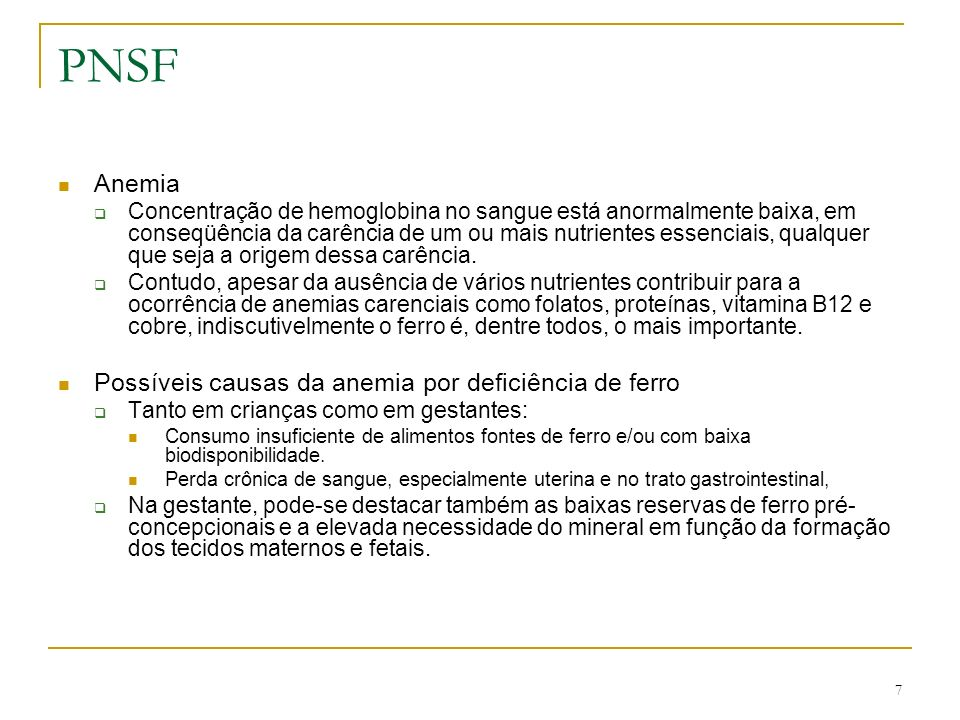 PNSF Anemia Possíveis causas da anemia por deficiência de ferro
