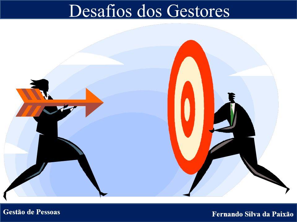 Desafios dos Gestores Fernando Silva da Paixão Gestão de Pessoas